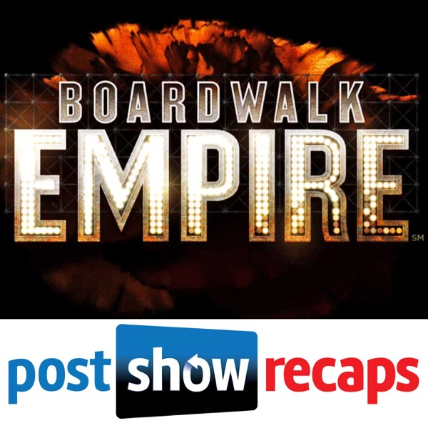 Boardwalk Empire | Post Show Recaps of the HBO Series