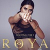 Fighting For 2 (feat. Maître Gims) - Single, Roya