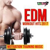 EDM Workout Hits 2017: Motivation Training Music