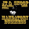 Mandatory Business (feat. Daz Dillinger) - Single, JT the Bigga Figga & Snoop Dogg