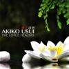 The Lotus Healing - Akiko Usui