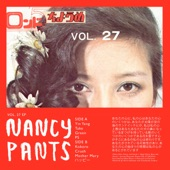 Nancy Pants - I've Got a Crush on You and Everybody Knows It