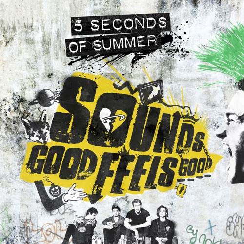 5 Seconds of Summer - Sounds Good Feels Good (B-Sides and Rarities) - EP