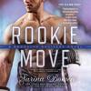 Sarina Bowen - Rookie Move: The Brooklyn Bruisers Series, Book 1 (Unabridged) bild