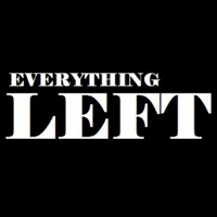 Everything Left Podcast podcast