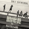 Unraveling - Single, Salt Cathedral & Matisyahu