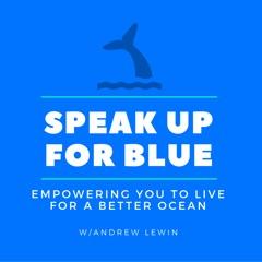 The Speak Up For Blue Podcast