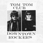 Tom Tom Club - Won't Give You Up