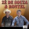 Meu Paraíso É o Meu Sertão - Zé de Souza & Ronyel