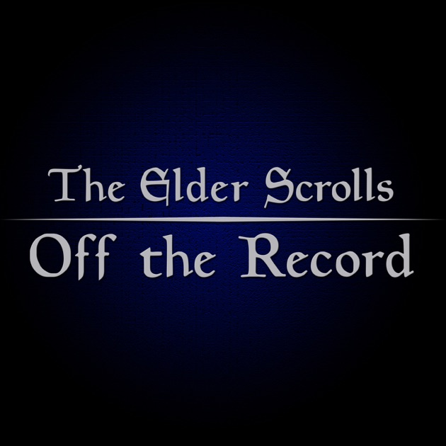 Elder Scrolls off the Record  An Elder Scrolls Online Podcast by The Quest  Gaming Network on Apple Podcasts a1d303b14c