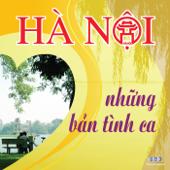 Ha Noi Nhung Ban Tinh Ca