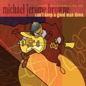 Michael Jerome Browne - Gambling Blues