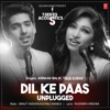 Dil Ke Paas Unplugged From T Series Acoustics Single
