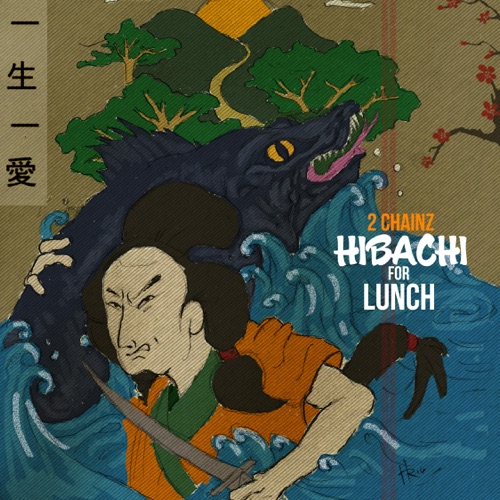 2 Chainz - Hibachi for Lunch - EP