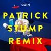 Talk Too Much (Patrick Stump Remix) - Single