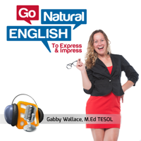 Podcast cover art for Go Natural English Podcast | How to Speak Fluent English