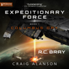 Craig Alanson - Columbus Day: Expeditionary Force, Book 1 (Unabridged)  artwork