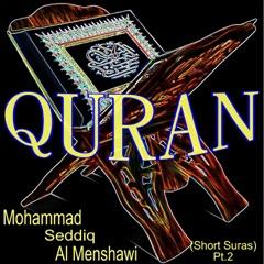 Mohammad Seddiq al Menshawi (Short Suras, Pt. 2)