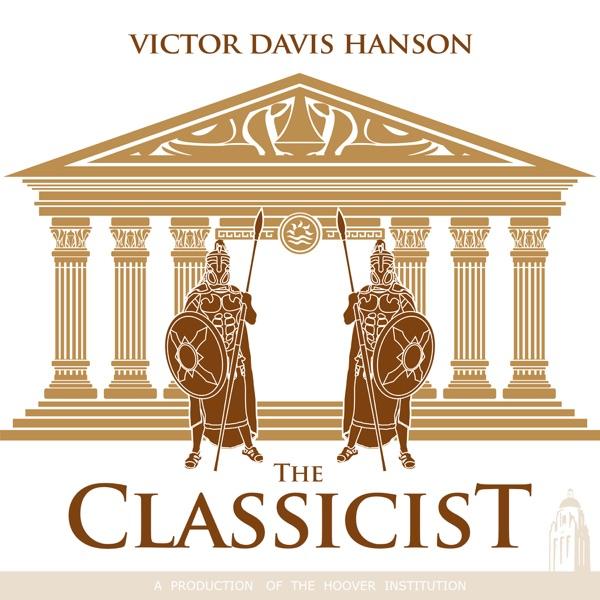 The Classicist with Victor Davis Hanson