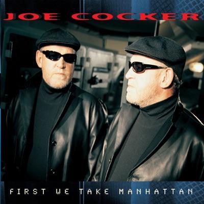 First We Take Manhattan - Single - Joe Cocker