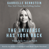 Gabrielle Bernstein - The Universe Has Your Back: Transform Fear into Faith (Unabridged) artwork