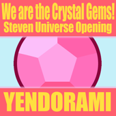 We are the Crystal Gems (Opening) [From