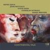 Continental Talk, Ratko Zjaca, John Patitucci, Steve Gadd, Stanislav Mitrovic & Randy Brecker