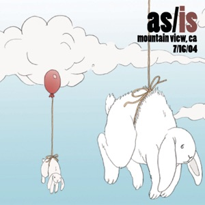 As/Is (Live @ Mountain View, CA - 7/16/04) Mp3 Download