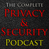 The Complete Privacy & Security Podcast podcast