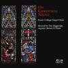On Christmas Night - Tim Muggeridge & Exeter College Chapel Choir