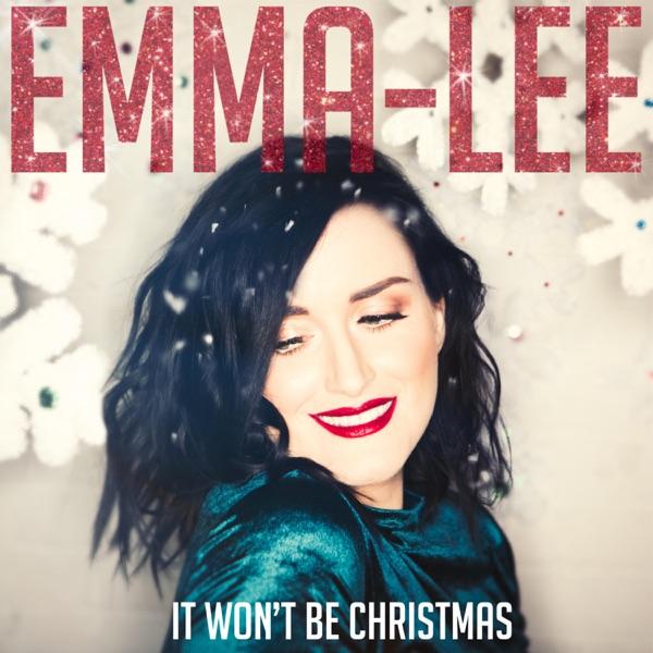 Emma-Lee - It Won't Be Christmas