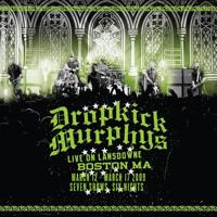 Dropkick Murphys - I'm Shipping up to Boston (Live on Lansdowne, Boston MA) artwork
