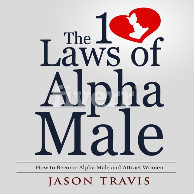 how to attract an alpha male