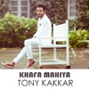 Khafa Mahiya (Punjabi) - Single, Tony Kakkar