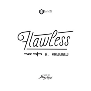 Dr SID - Flawless feat. Korede Bello