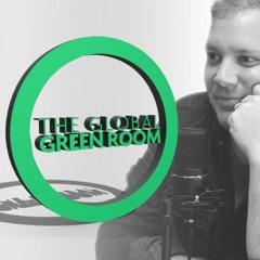The Global Green Room: Will Hart   Global Awakening