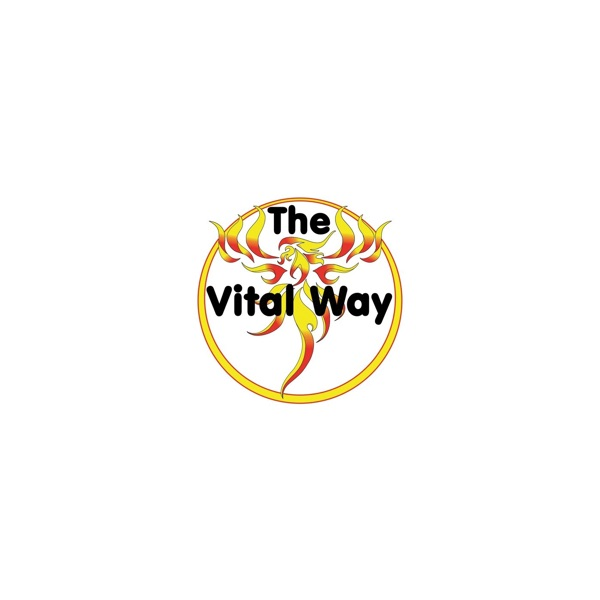 The Vital Way