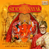 Shree Siddhivinayak Mantra And Aarti - Amitabh Bachchan