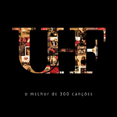 O Melhor de 300 Canções - Uhf