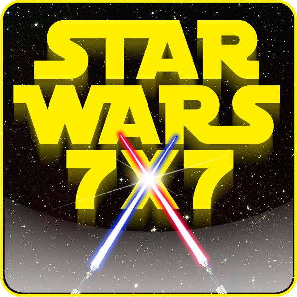 1,464: The 4th Anniversary of Star Wars 7x7!