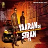 Yaaran De Siran Te feat Bohemia Single