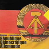 Hymnes et marches de la République Démocratique Allemande