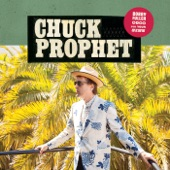 Chuck Prophet - Open Up Your Heart
