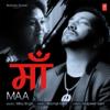 Maa - Mika Singh & Rochak Kohli mp3