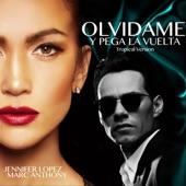 Olvídame y Pega la Vuelta (Tropical Version) - Single
