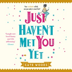 Just Haven't Met You Yet: The Bestselling Laugh-Out-Loud Comedy With an Ingenious Twist! (Unabridged)