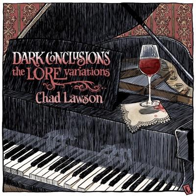 Dark Conclusions: The Lore Variations - Chad Lawson album