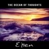 The Ocean of Thoughts - Celtic Journey to Deep State of Mental Relaxation & Meditation, Songs with Nature Sounds and Instrumental, Acoustic Version - Eileen