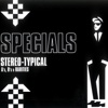Stereo-Typical: A's, B's & Rarities - The Specials