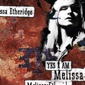 Melissa Etheridge - Come To My Window